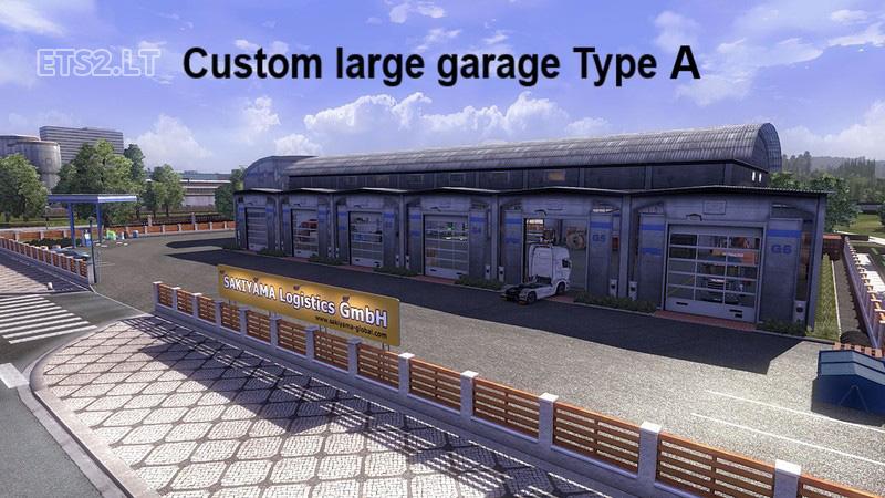 Custom Large Garage Type A B Ets 2 Mods