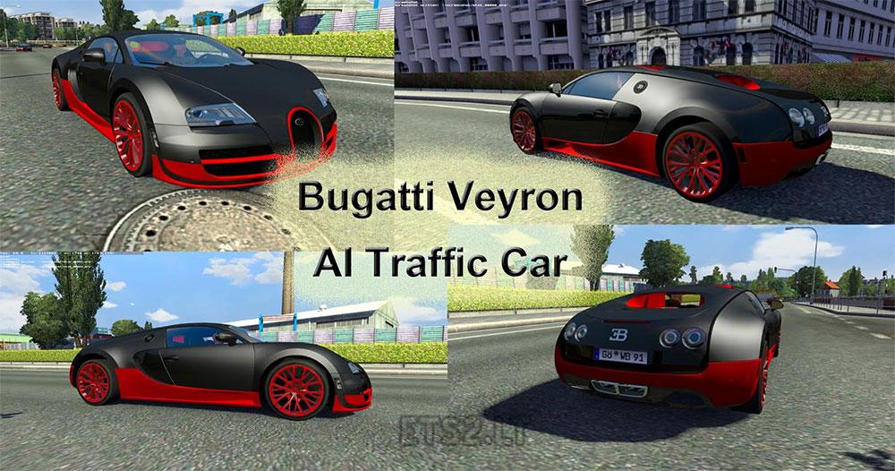 bugatti veyron ai traffic car ets 2 mods. Black Bedroom Furniture Sets. Home Design Ideas
