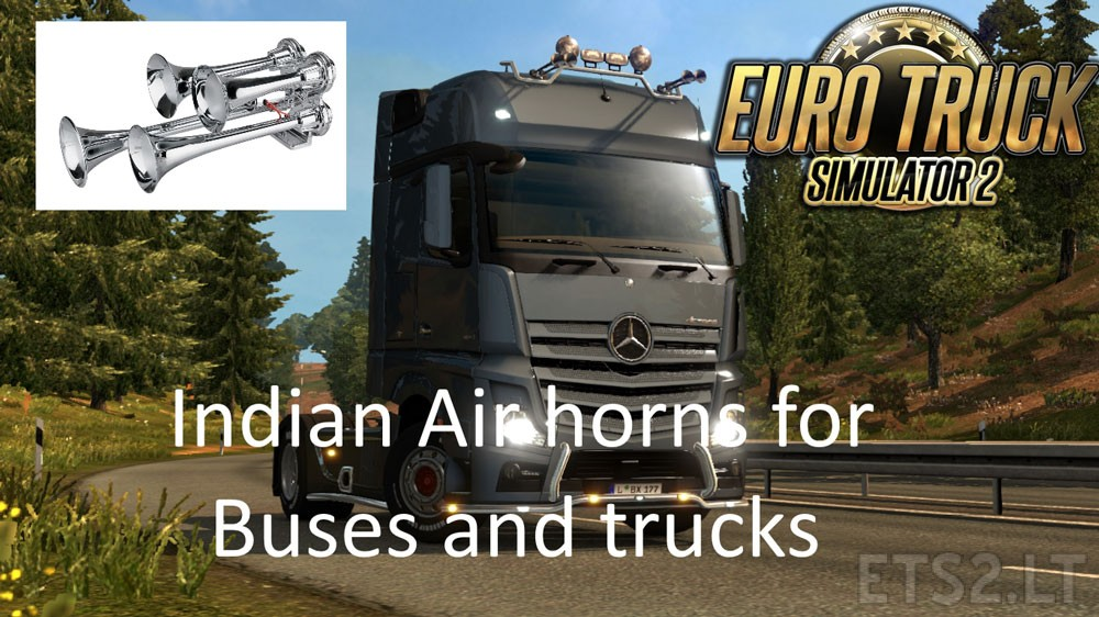 Real Indian Horns for Buses and Trucks | ETS 2 mods