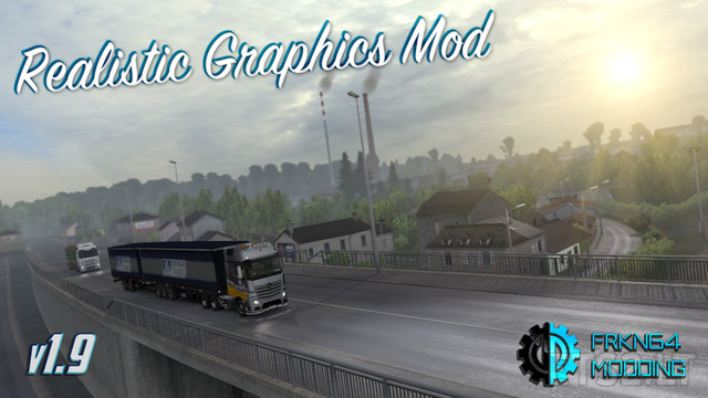 Official] Realistic Graphics Mod v 1 9 with Addons | ETS 2 mods