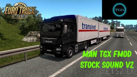 MAN TGX FMOD Stock Sound 2.0