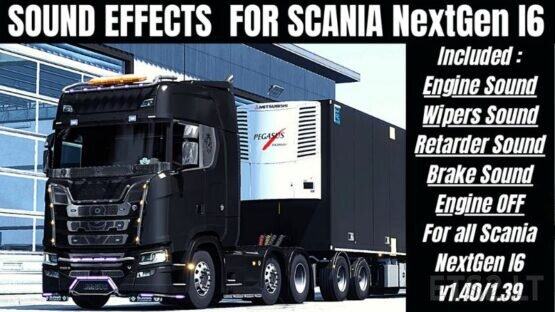 New Sound Effects for NEXTGen Scania [ETS2 1.40/1.39]