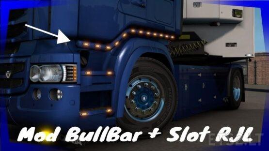 Bull Bar + slot Scania RJL upgrade 1.41